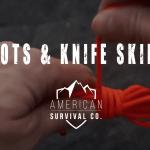 Knots and Knife Skills – AR