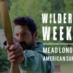 Wilderness Weekend (Mead Longbows & American Survival Co) – GA