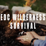 EDC Wilderness Survival – AR